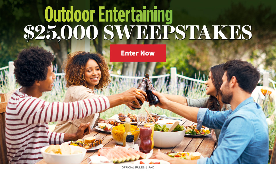 Outdoor Entertaining $25,000 Sweepstakes