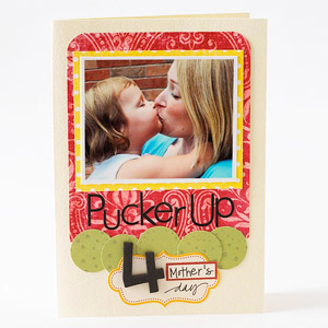 Pucker Up Mother?s Day Card