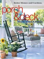 Porch and Deck: Decorating Ideas and Projects