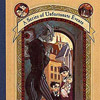 The Bad Beginning: A Series of Unfortunate Events, Book the First by Lemony Snicket