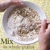Mix in Whole Grains