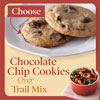 Choose Chocolate Chip Cookies Over Trail Mix