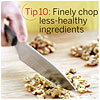 Chop Up Less-Healthy Ingredients