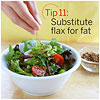 Substitute Flax for Fat