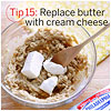 Replace Butter with Cream Cheese