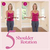 Lift 5: Shoulder Rotation