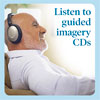 Tip 3: Listen to Guided Imagery CDs