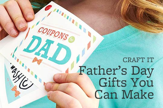 Father's Day Gifts You Can Make