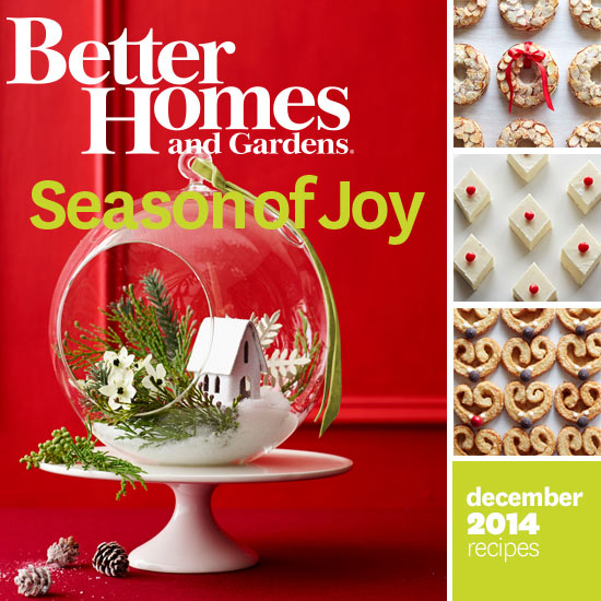 Better homes and gardens december 2014 recipes Better homes and gardens recipes from last night