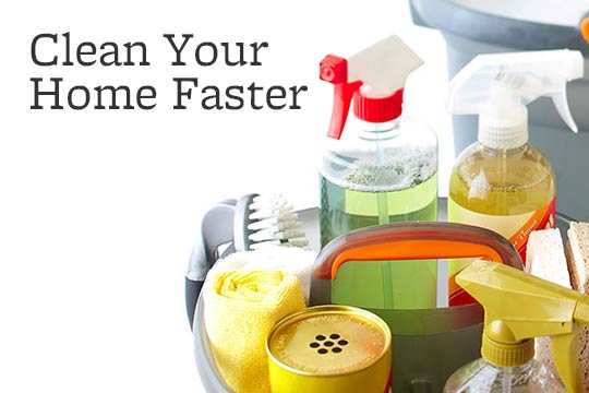 Clean Your Home Faster