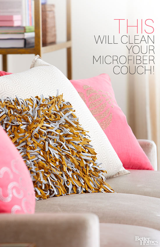 You'll Never Believe What Will Clean Your Microfiber Couch