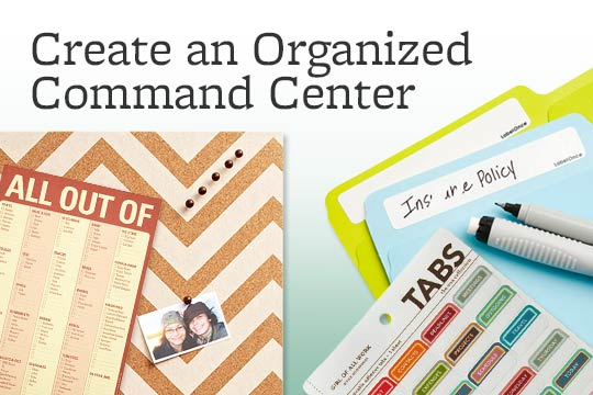 Create an Organized Command Center