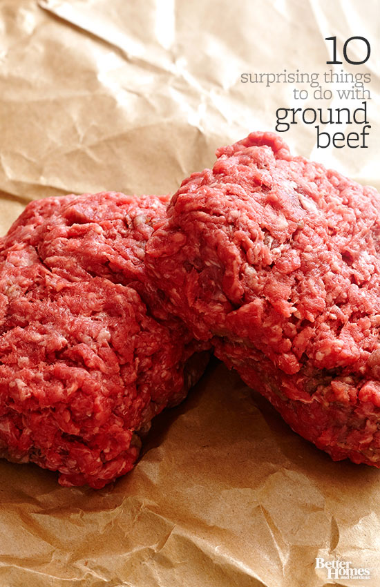 10 Surprising Things To Do With Ground Beef