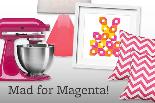 Mad for Magenta!