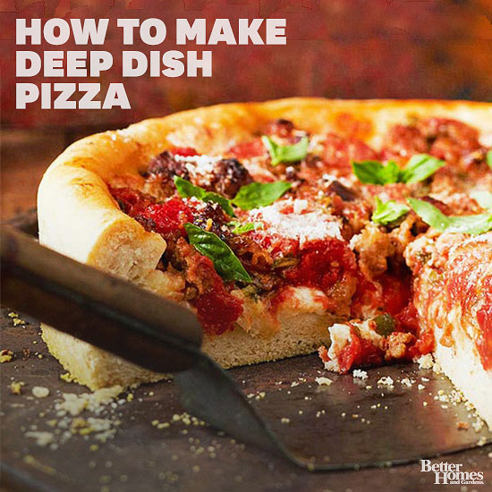 How to Make Deep-Dish Pizza