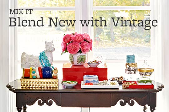 Blend New with Vintage