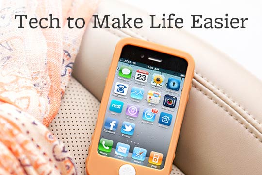 Tech to Make Life Easier