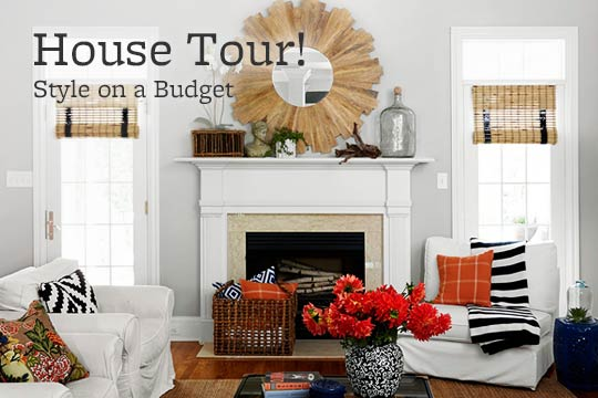 House Tour! Style on a Budget