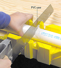 Cut PVC with PVC saw