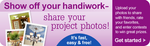Show Off Your Handiwork - Share Your Project Photos!