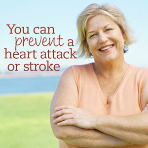Prevent Heart Attack and Stroke