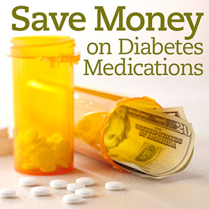 How to Save Money on Diabetes Medications