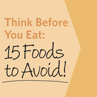 Think Twice Before Eating These Foods