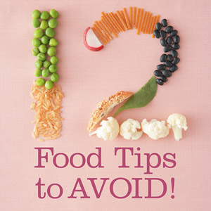 12 Food Tips to Avoid