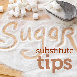 Sugar Substitute Tips