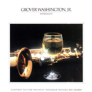 Grover Washington, Jr., Winelight