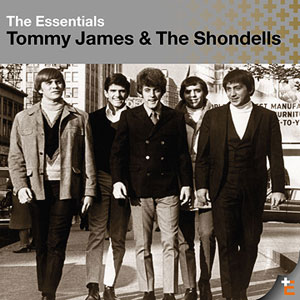 The Essentials, Tommy James & The Shondells