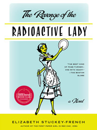 Revenge of the Radioactive Lady