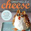 Great Balls of Cheese book