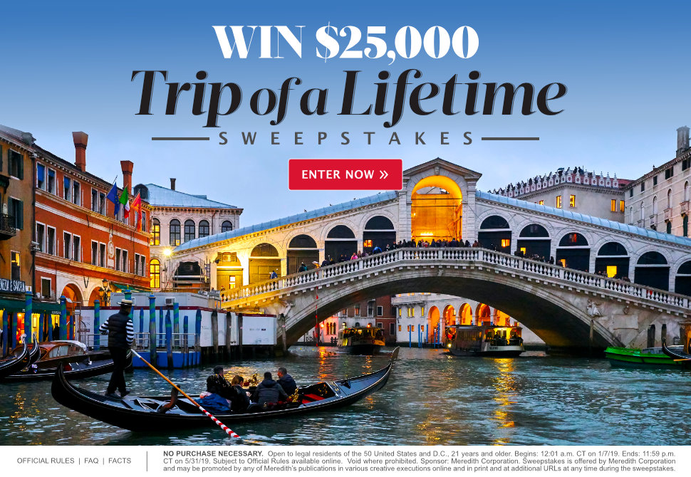 Trip of a Lifetime $25,000 Sweepstakes