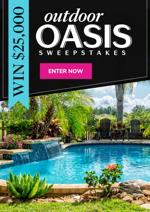 Outdoor Oasis $25,000 Sweepstakes