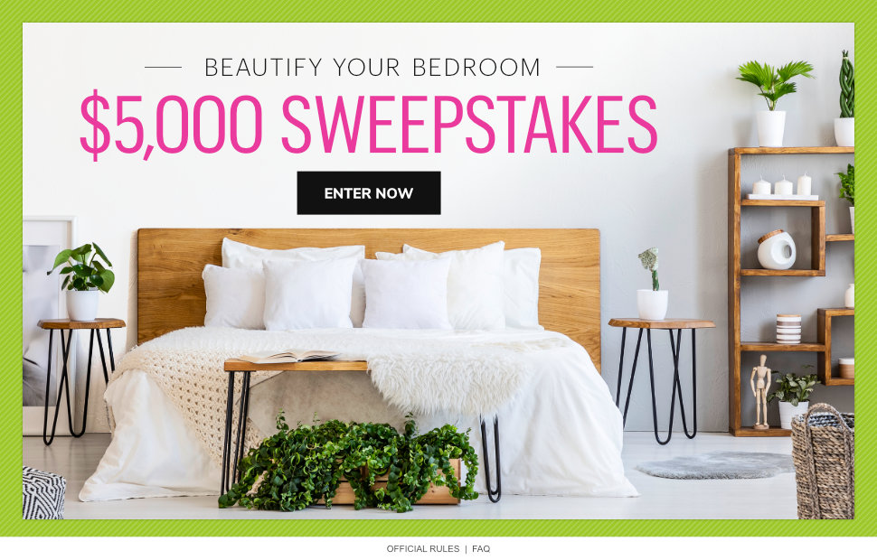 Beautify Your Bedroom $5,000 Sweepstakes