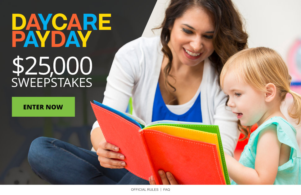 Daycare Payday $25,000 Sweepstakes 2019 | Parents