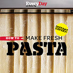 How To Make Fresh Pasta