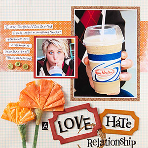 Love, hate scrapbook page about coffee drink; orange flower embellishments