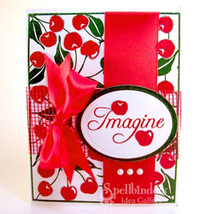 Imagine Cherries Card by: Mary Pfaff