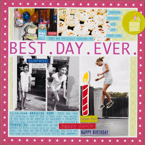 Best Day Ever Scrapbook Page