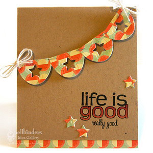 Life is Good Card by: Latisha Yoast