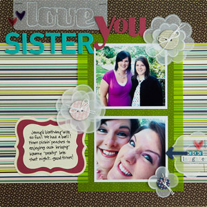 Love you sister Scrapbook Page