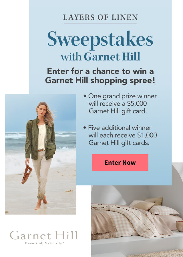 Layers of Linen Sweepstakes with Garnet Hill