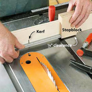 Holding stopblock and fence. Copy Kerf, � clearance