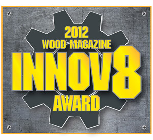 2012 WOOD magazine Innov8 Awards