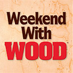Weekend with WOOD