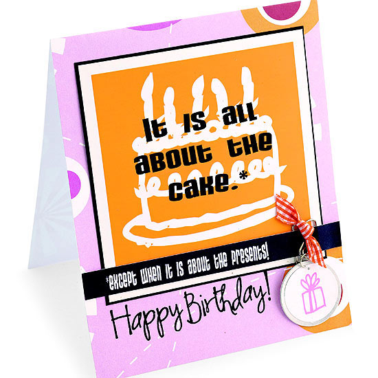It Is All About The Cake Birthday Card
