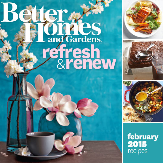 better homes and gardens february 2015 recipes