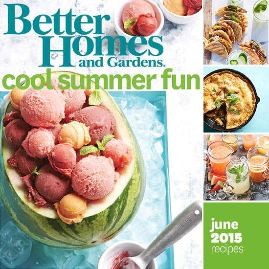 Better Homes And Gardens June 2015 Recipes